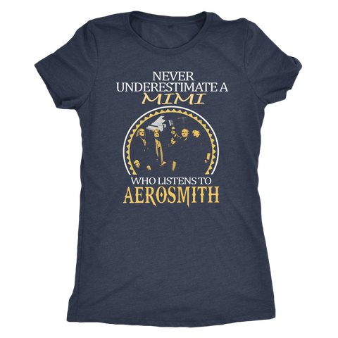 Never Underestimate a Mimi who listens to Aerosmith T-shirt - Vietees Shop Online