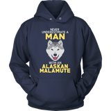 NEVER UNDERESTIMATE A MAN WITH AN ALASKAN MALAMUTE HOODIE - Vietees Shop Online