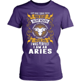 I Was Perfect I Am An Aries - Vietees Shop Online