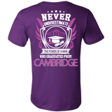 NEVER UNDERESTIMATE THE POWER OF A MAN  WHO GRADUATED FROM CAMBRIDGE T-SHIRT - Vietees Shop Online