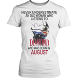 Never underestimate an old woman who listens to Neil Diamond and was born in August T-shirt - Vietees Shop Online