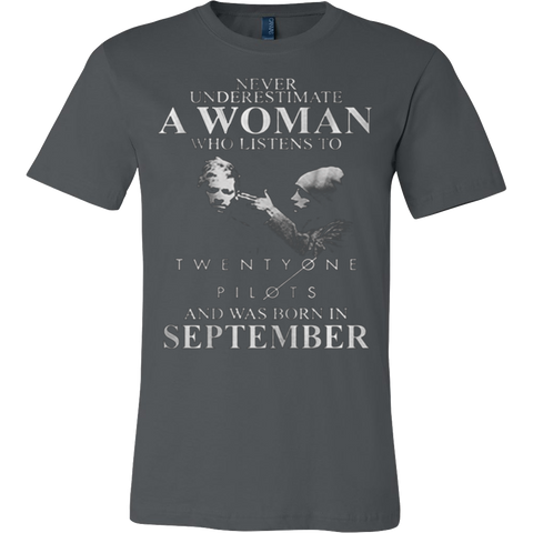 Never Underestimate a Woman who listens to Twenty One Pilots and was born in September T-shirt - Vietees Shop Online