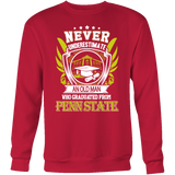 Never Underestimate An Old Man Who Graduated From Penn State Sweatshirt Bis - Vietees Shop Online