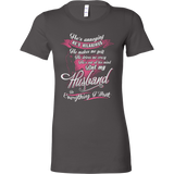My Husband is Everything I want T-shirt - Vietees Shop Online