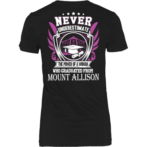 Never Underestimate the power of a woman who graduated from Mount Allison T-shirt - Vietees Shop Online