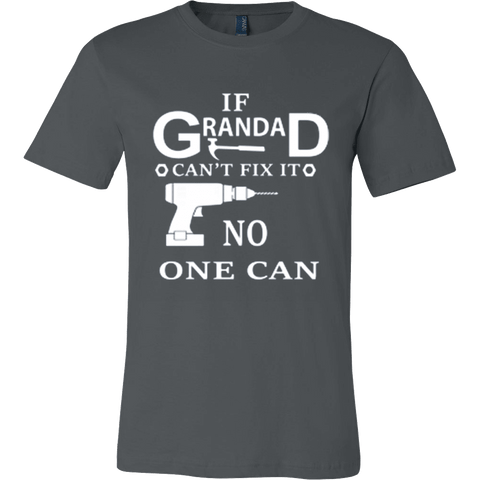 If Grandad can't Fix It No One Can - Vietees Shop Online