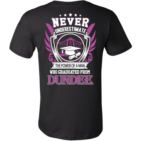 Never Underestimate The Power of A Man who Graduated from Dundee T-shirt - Vietees Shop Online
