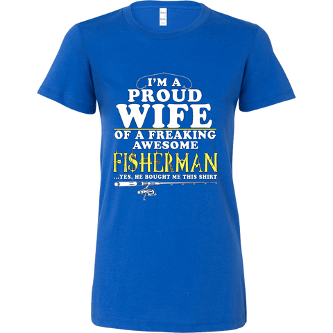 I'm proud Wife of Fisherman - Vietees Shop Online