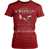 Never Underestimate a Woman who listens to Twenty One Pilots and was born in December T-shirt - Vietees Shop Online