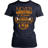 Never Underestimate a Woman with a Prayer and a Plan T-Shirt - Vietees Shop Online
