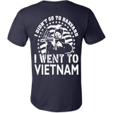 I didn't go to Harvard I went to VIETNAM - Vietees Shop Online