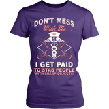DON'T MESS WITH ME - Vietees Shop Online