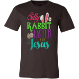 SILLY RABBIT EASTER IS FOR JESUS T-SHIRT - Vietees Shop Online