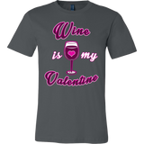 Wine is My Valentine T-shirt - Vietees Shop Online