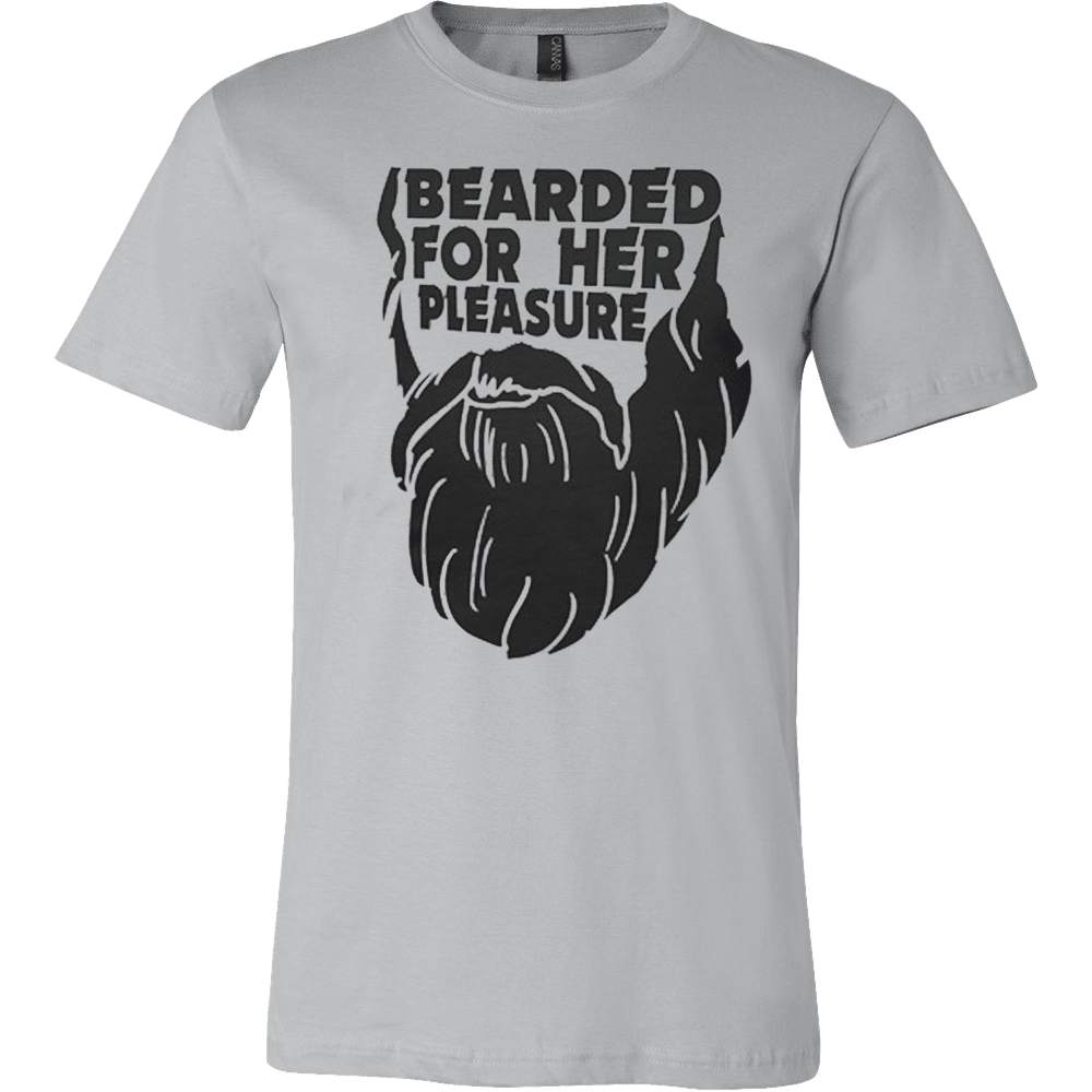 BEARDED FOR HER PLEASURE T-SHIRT - Vietees Shop Online