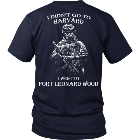 I didn't go to Harvard I went to Fort Leonard Wood T shirt - Vietees Shop Online