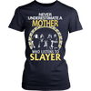 Image of Never Underestimate a Mother who listens to Slayer T-shirt - Vietees Shop Online
