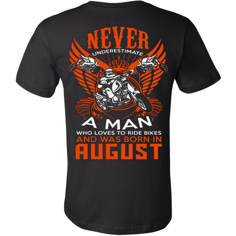 Never Underestimate a Man who loves to ride Bikes and was born in August T-shirt - Vietees Shop Online
