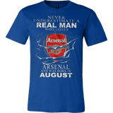 Never Underestimate a real man who loves Arsenal and was born in August T-shirt - Vietees Shop Online