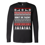 Christmas don t be tachy ugly christmas sweater - Vietees Shop Online