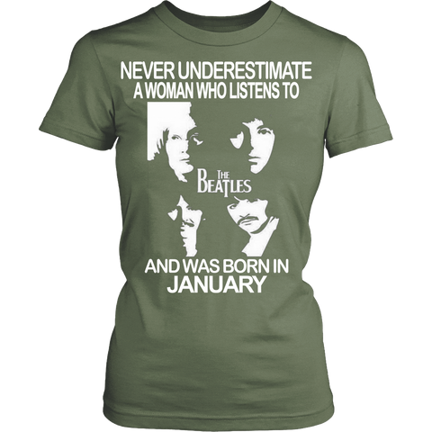 Never Underestimate a Woman who Listens to the Beatles and was born in January T-shirt - Vietees Shop Online