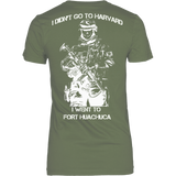 I didn't go to Harvard I went to Fort Huachuca Female T-shirt - Vietees Shop Online