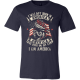 I Am America T-shirt - Vietees Shop Online