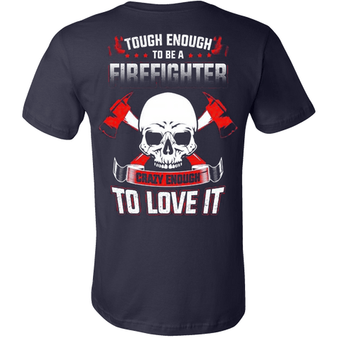 CRAZY FIREFIGHTER SHIRT