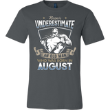 Never Underestimate an Old Man who was Born in August T-shirt - Vietees Shop Online