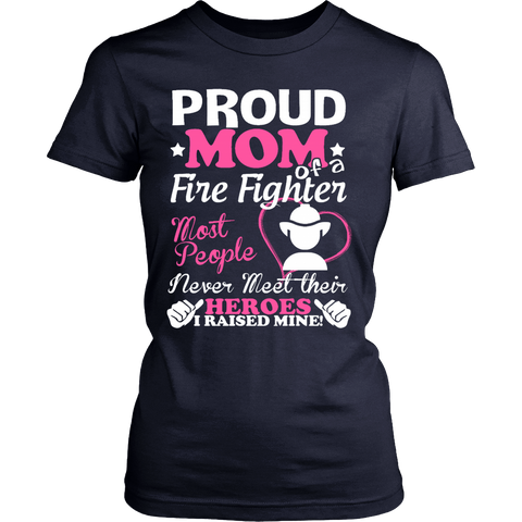 PROUD MOM OF A FIREFIGHTER - Vietees Shop Online