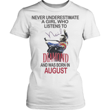 Never underestimate a Girl who listens to Neil Diamond and was born in August T-shirt - Vietees Shop Online