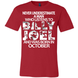 Never Underestimate a Man who listens to Billy Joel and was born in October T-shirt - Vietees Shop Online