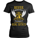 Never Underestimate The Power Of A Woman Who Sells Real Estate - Vietees Shop Online