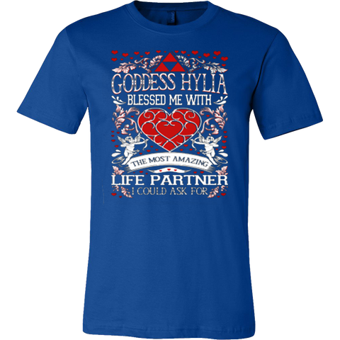 Goddess Hylia blessed me with the most amazing life partner T-shirt - Vietees Shop Online