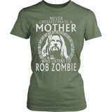 Never Underestimate A Mother Who Listens To Rob Zombie T-Shirt - Vietees Shop Online