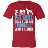 If My Pit Bull Doesn't Like You - Vietees Shop Online