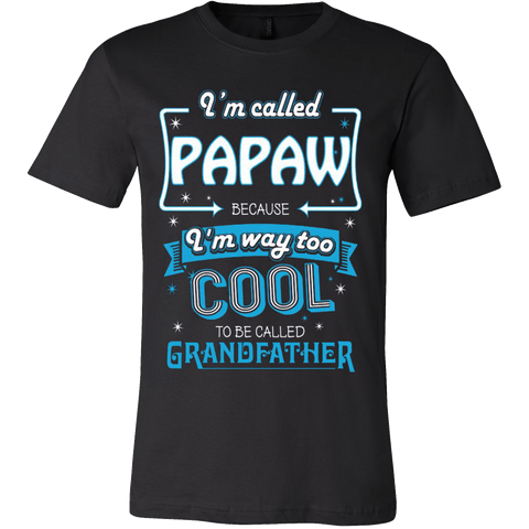 I'm Called Cool Papaw - Vietees Shop Online