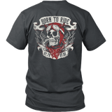 BORN TO RIDE - Vietees Shop Online