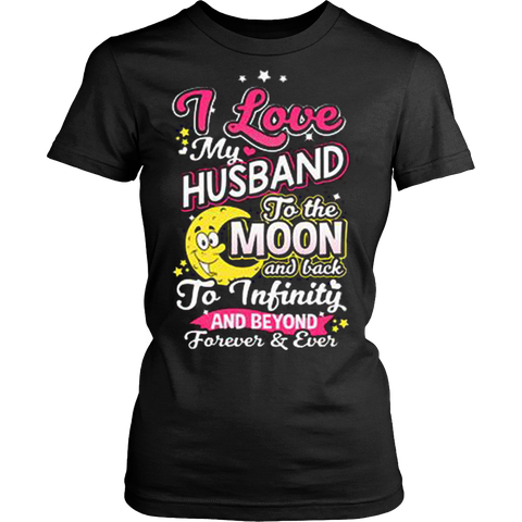 I love my husband to the moon and back t-shirt - Vietees Shop Online