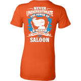 Never Underestimate the power who works at Saloon - Vietees Shop Online