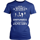 Never Underestimate A Woman Who Listens To Disturbed And Born In January T-shirt - Vietees Shop Online