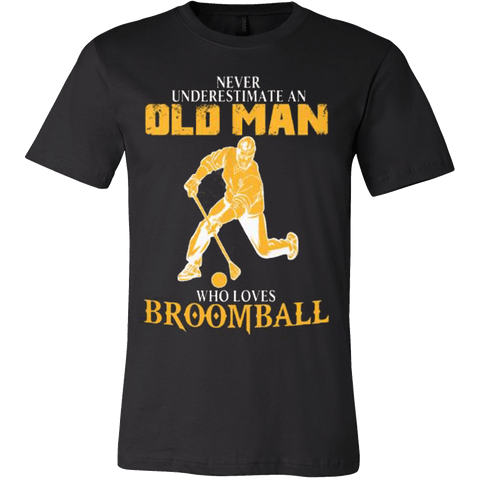 Never Underestimate - Old Man Loves Broom Ball - Vietees Shop Online