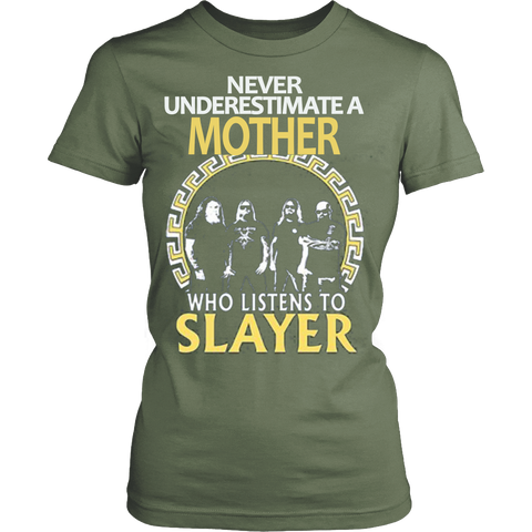Never Underestimate a Mother who listens to Slayer T-shirt - Vietees Shop Online