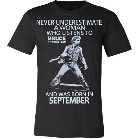 Never Underestimate a Woman who listens to Bruce Springsteen and was born in September T-shirt - Vietees Shop Online