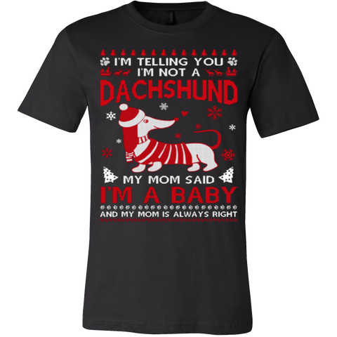 I'm Telling You I'm Not A Dachshund T-Shirt - Vietees Shop Online