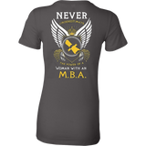 Never underestimate the power of a woman with an MBA - Vietees Shop Online