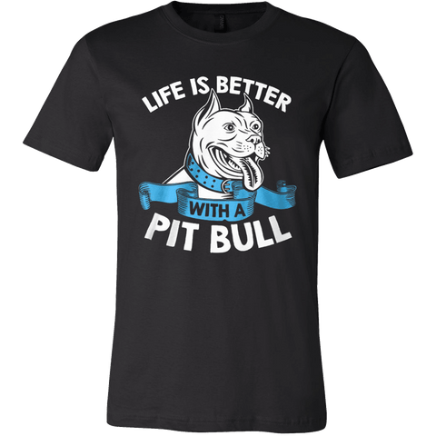 Life Is Better with a Pit Bull - Vietees Shop Online