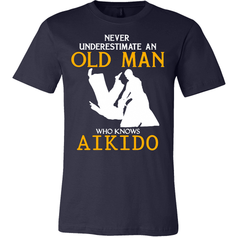 d6345fd3 NEVER UNDERESTIMATE AN OLD MAN WHO KNOWS AIKIDO T-SHIRT - Vietees Shop  Online