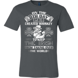 8TH DAY GOD CREATED WHISKEY TO KEEP THE IRISH T-SHIRT - Vietees Shop Online