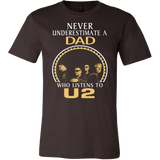 Never Underestimate a Dad who listens to U2 T-shirt - Vietees Shop Online